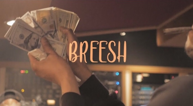Video | Breesh [ Directed By @Kapomob ]- Envy Caine #W2TM