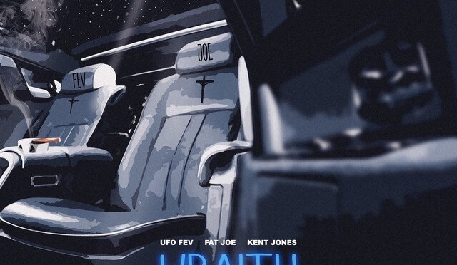 Music | Wraith [ Produced By @illaDaProducer ] – @UFOFEV x @FatJoe x @KentJonesWTB #W2TM