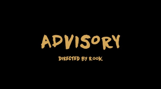 Video   Advisory – @LivinAnoyd x @OswinBenjamin x @MickeyFactz #W2TM