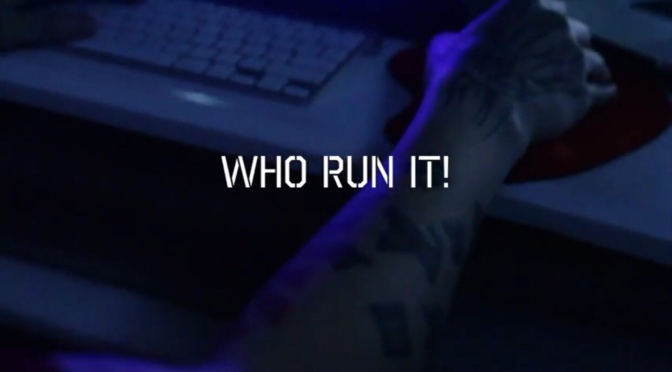 Video | Who Run It – @Mysonne #W2TM