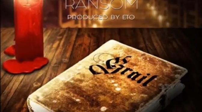 Music | Grail – @EtoMusicROC x @RansomPLS #W2TM
