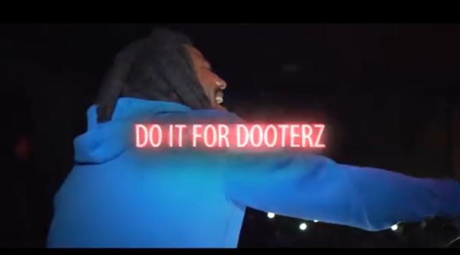 Video   Do It For Dooterz – @MozzyThaMotive #W2TM