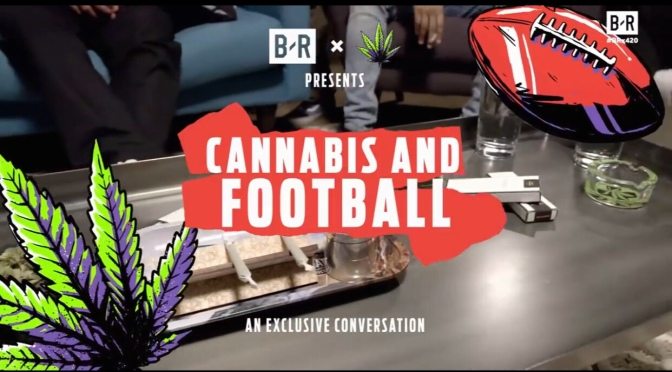 "VLog | @BleacherReport Sits Down With Former #NFL Players ""Cannabis & Football""  In Honor Of 4/20 #W2TM"