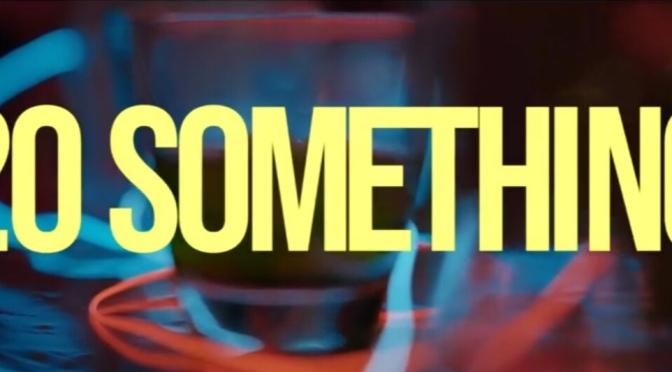 Video | 20 Something – @MrJoshAllen #W2TM