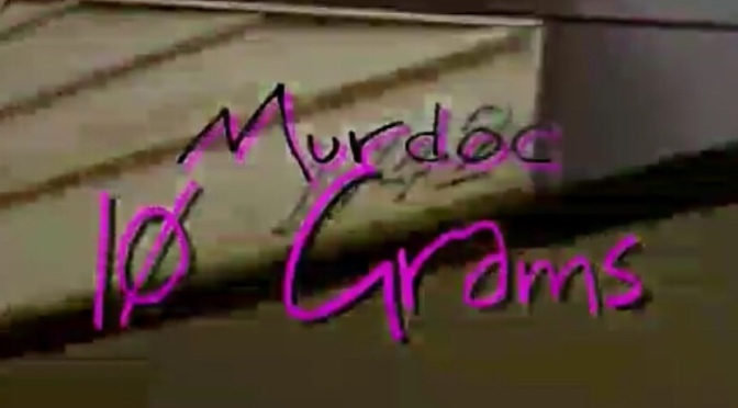Video | 10 Gramz – @MurdocGg #W2TM