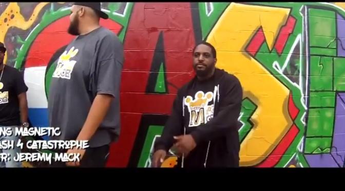 Video | Cash 4 Catastrophe – @KingMagnetic #W2TM