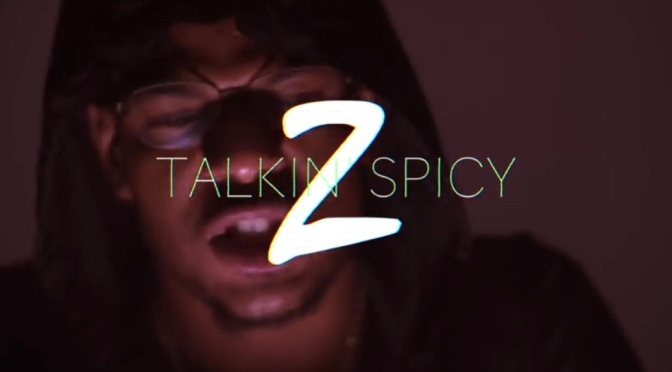 Video | Talkin 2 Spicy – @Envy_Caine #W2TM