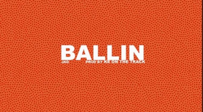 Music | Ballin – @southcentralJAG #W2TM