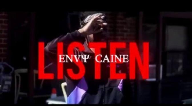 Video | Listen -Envy Caine #W2TM