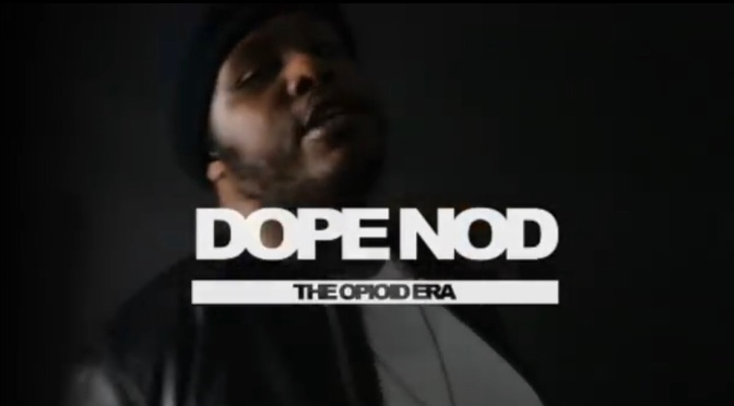 Video | Dope Nodd [ Prod. By @HomageBeats ] – The Opioid Era #W2TM