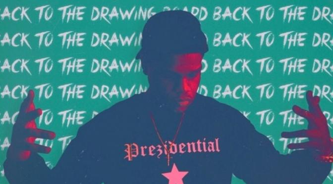 Stream Album | Back To The Drawing Board EP –  @KPrezTho #W2TM