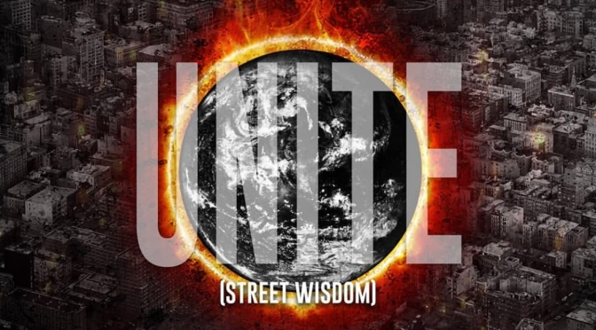 Music | Unite ( Street Wisdom ) – @IAMuzik x @THEFASTLIFE_NYC x @MadhattanMayor Via @Bandcamp Artwork:  @iamtrevorlang #W2TM