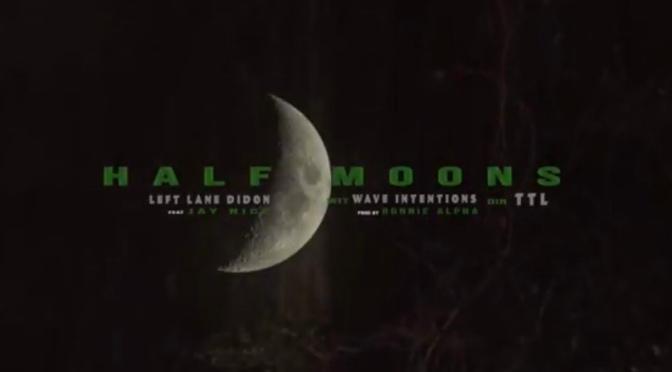 Video | Half Moon Wit Wave Intentions – @LeftLaneDidon x @NiCESUPREME88  #W2TM