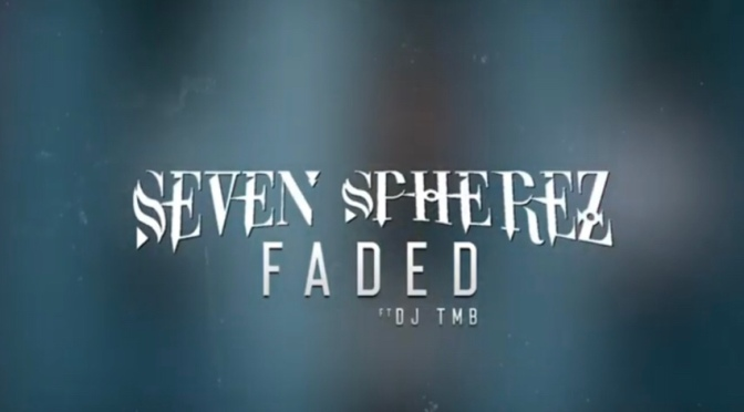 Video | Faded – Seven Spherez #W2TM