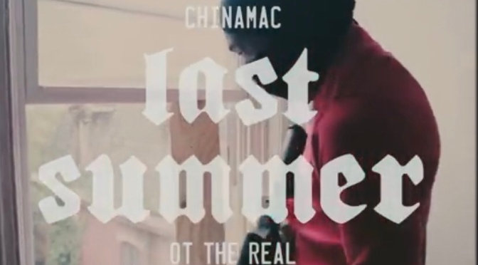 Video | Last Summer [ Produced By Victor Wu ] – China Mac x OT The Real #W2TM
