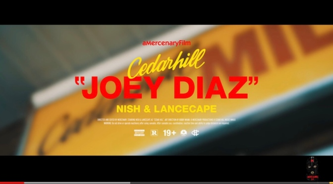 Video | Cedar Hill – Joey Diaz #W2TM