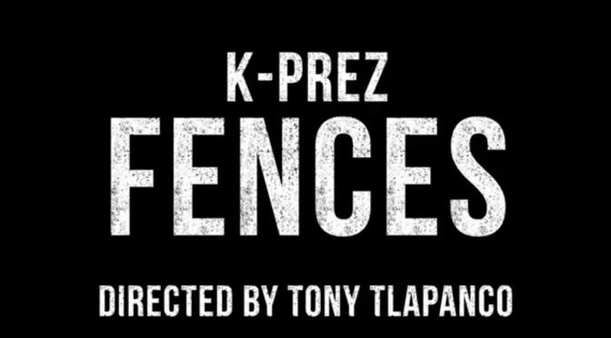 Video | Fences [ Produced By illForever ] – @KPrezTho #W2TM