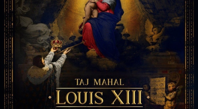 Music | Louis XIII – @TheRealTajMahal ft. @Sammygezus #W2TM