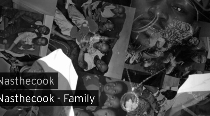 Music | Family – Nas The Cook #W2TM