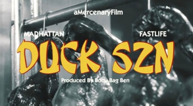 Video | Duck SZN [ Produced By ‪@BodyBagBen1 ‬] – ‪@MadhattanMayor ‬x ‪@THEFASTLIFE_NYC ‬#W2TM