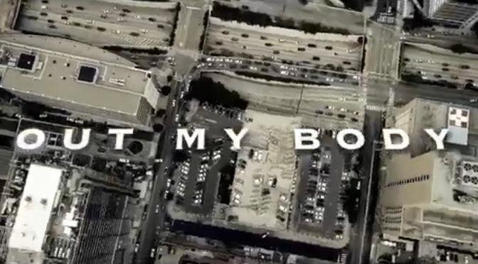 Video | Out My Body – ‪@obhdarkLo ‬#W2TM