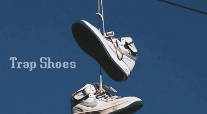 Listen & Purchase | Trap Shoes – @Mag_uh_No x @Retrospec88 #W2TM
