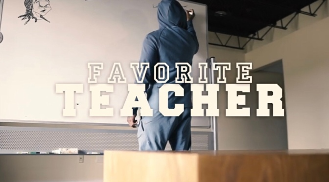 Video | Favorite Teacher – ‪@MONTANAof300 ‬#W2TM