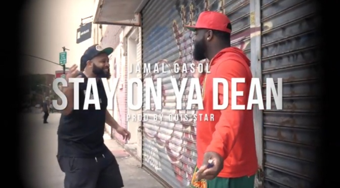 Video | Stay On Ya Dean [ Produced By @quisstar ] – @WhoIsJamalGasol #W2TM