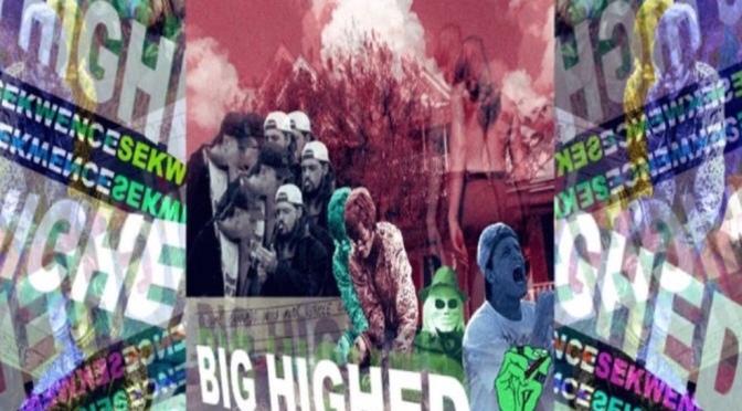 Listen & Purchase | BIG HIGHED/HIGHED UP 2 – @Sekwence #W2TM