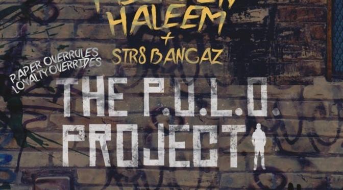 Listen & Purchase | The P.O.L.O Project – @MiskeenHaleem x @Str8BangazLLc #W2TM