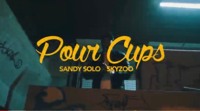 Video | Pour Cups – ‪@sandysolo1 ‬x ‪@skyzoo ‬#W2TM