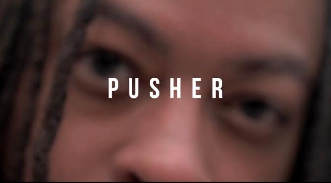 Video   Pusher – @MaverickMontana x @DISSBBM #W2TM