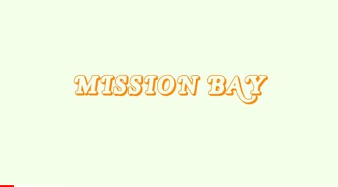 Video | Mission Bay – @LarryJuneTFM  #W2TM
