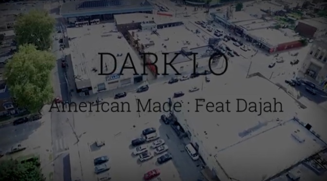 Video | American Made – ‪@obhdarkLo ‬x Dajah Monae #W2TM