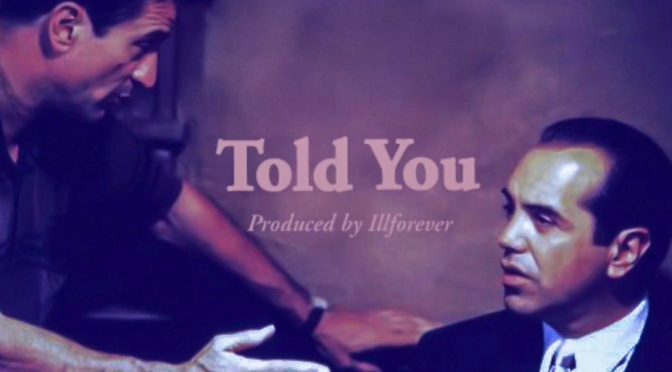 Music | Told You [ Produced By illforever ] – ‪@JonnyEmpire203 ‬#W2TM