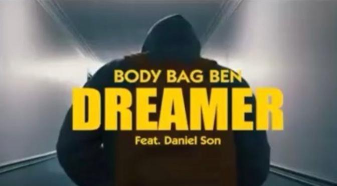 Video | Dreamer – @BodyBagBen1 x @DISSBBM #W2TM