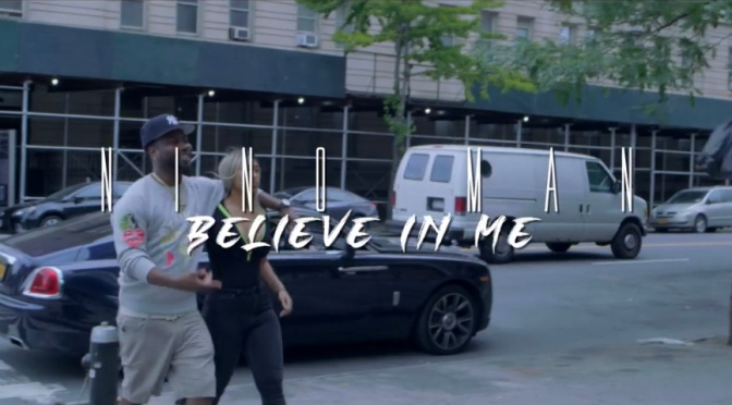 Video | Believe In Me [ 🎥 By ‪@BenjiFilmz ‬] – ‪@IMNINOMAN ‬#W2TM