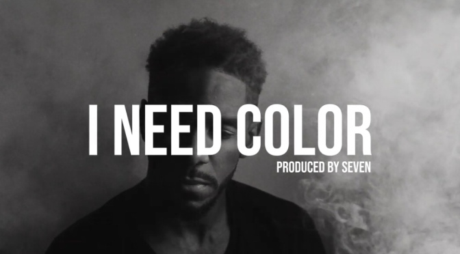 Video | I need Color – ‪@XtotheV ‬#W2TM