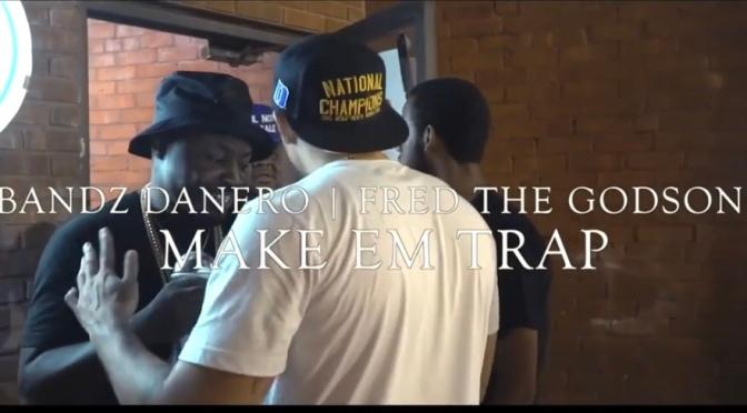 Video | Make Em Trap – @gundanero x @FREDTHEGODSON #W2TM