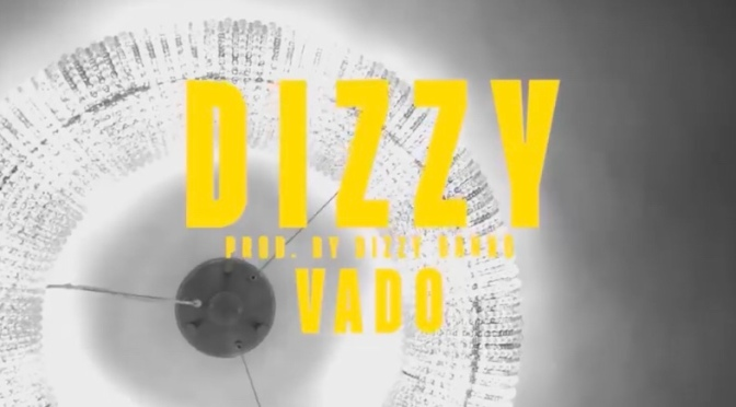 Video | Dizzy – ‪@VADO_MH ‬#W2TM
