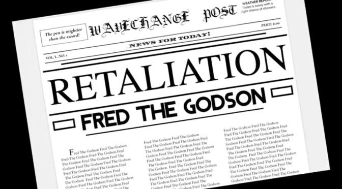 Video | Retaliation [ Produced By WaveChange  ] – @FREDTHEGODSON #W2TM