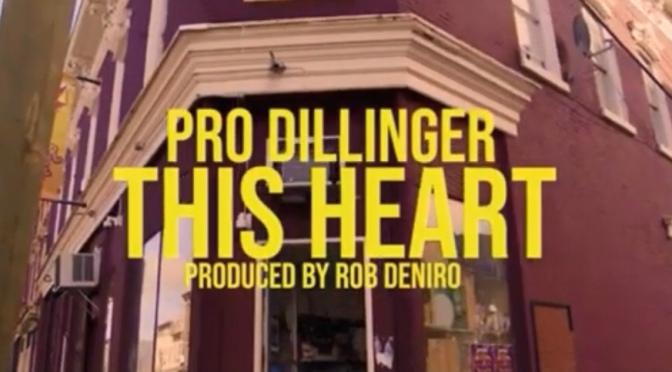 Video | This Heart [ Produced Rob Deniro ] – @ProDillinger #W2TM
