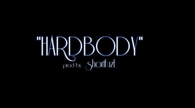 Video | Hard Body – ‪@ethemadassassin ‬#W2TM