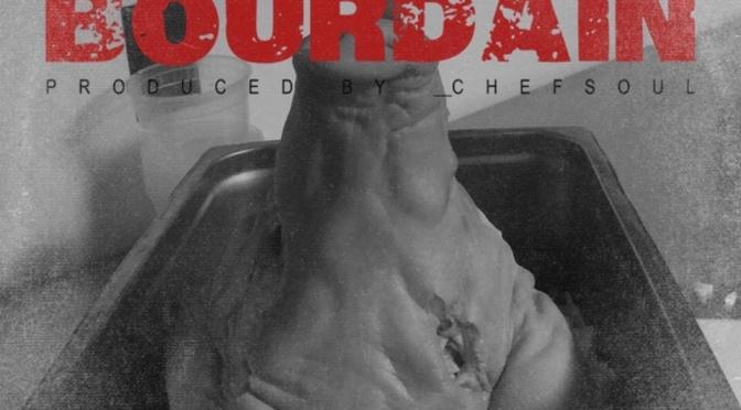 Listen & Purchase | Bourdain – @RenThomasMusic x Chef Soul #W2TM