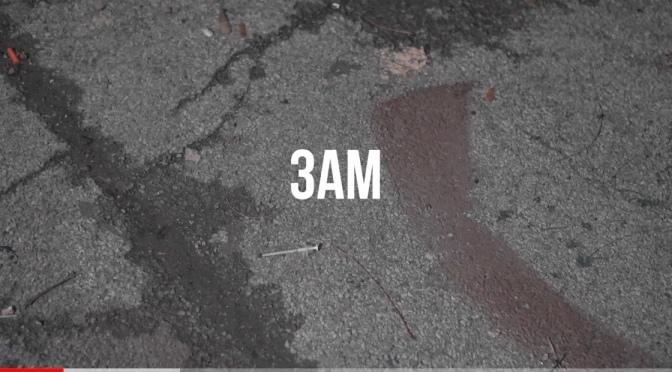 Video | 3 AM [ Produced By  @BigGhostLtd ] – @Rigz585 x @DaclothM x @MAVnothingmore #W2TM