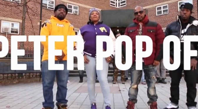 Video | Peter Pop Off – Sean P x Lil Fame ( M.O.P ) x Teflon x I-Fresh x RIM #W2TM