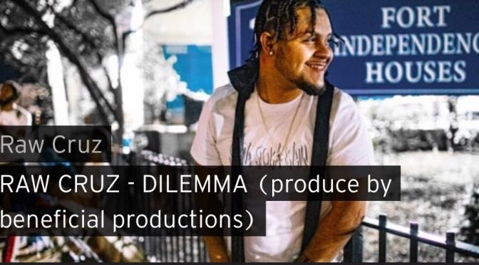 Video | Dilemma – @TherealRawCruz #W2TM