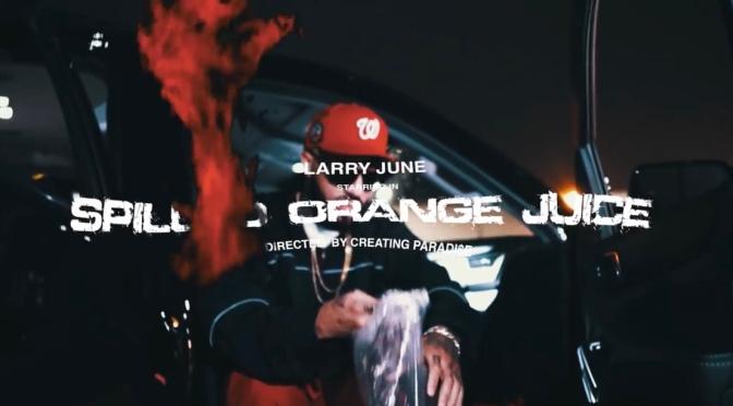 Video | Spilled Orange Juice – @LarryJuneTFM #W2TM