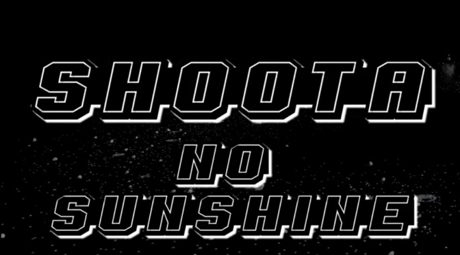 Video | No Sunshine – ‪@FACTRAPSHOOTA ‬#W2TM
