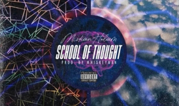 Listen & Purchase | School Of Thought –  @MiskeenHaleem x @Whiskeymanmusic #W2TM